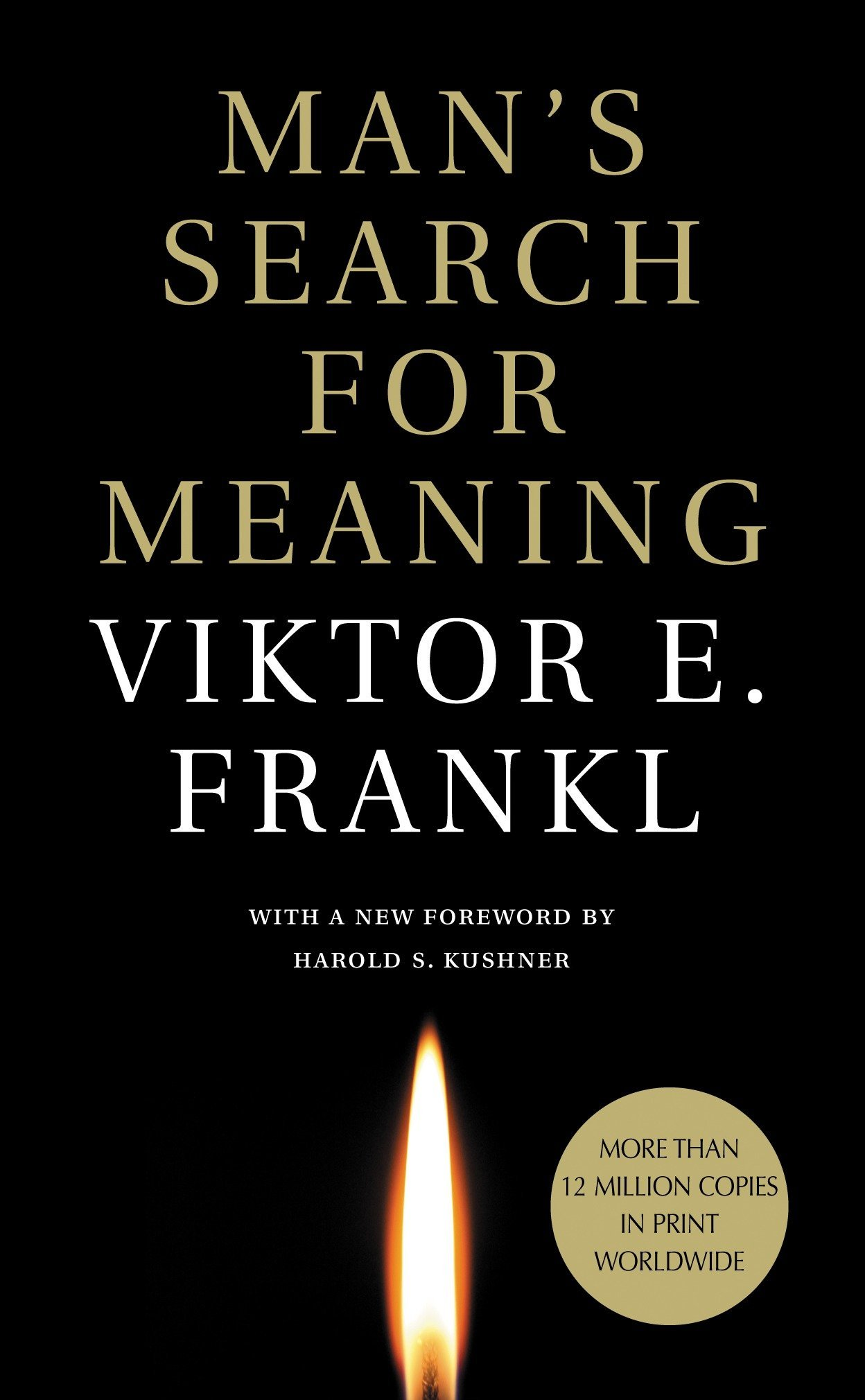 Viktor Frankl's Man's Search for Meaning